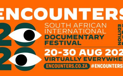 The 22nd Encounters South African International Documentary Festival will run from 20 – 30 August 2020