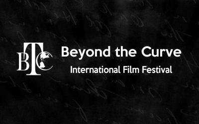 Beyond the Curve International Film Festival: Call for Submissions