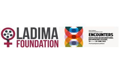 LADIMA FOUNDATION AWARDS THE ADIAHA AWARD at ENCOUNTERS SOUTH AFRICAN INTERNATIONAL DOCUMENTARY FESTIVAL 2021