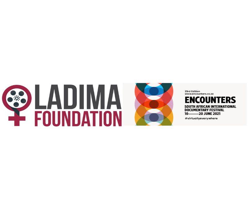 LADIMA FOUNDATION PRESENTS THE ADIAHA AWARD at ENCOUNTERS SOUTH AFRICAN INTERNATIONAL DOCUMENTARY FESTIVAL 2021